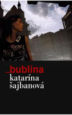 Katarína Šajbanová - _bublina