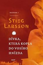 Stieg Larsson: Dívka, která kopla do vosího hnízda